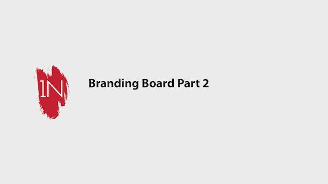 Branding Board Part 2