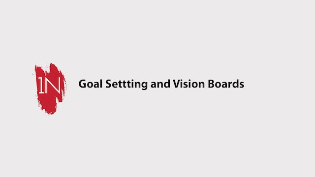 How to Goal Set and Create Vision Boards