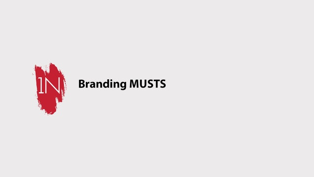 Branding Musts!