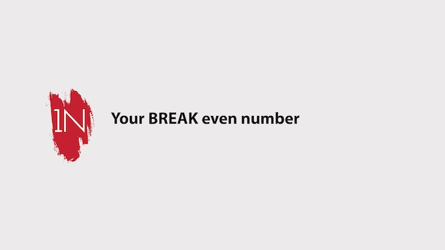 Your Break even number