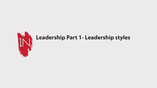 Leadership part 1- Leadership styles