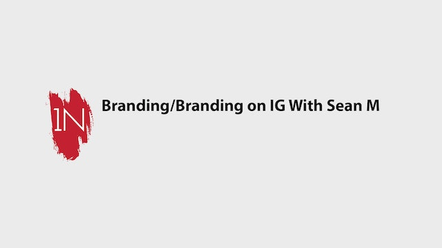 Branding/Branding on IG with Sean Michael