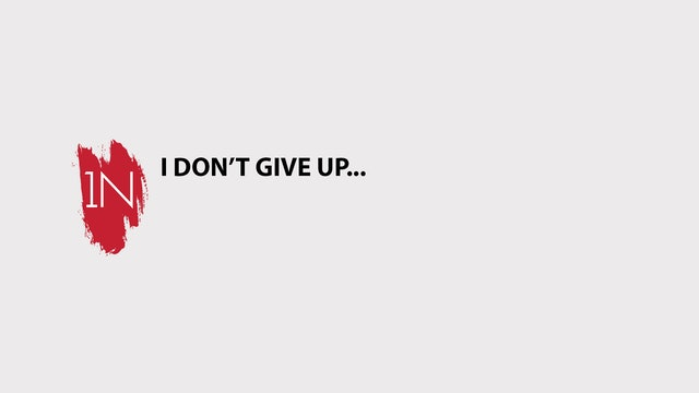 I Don't GIVE UP!
