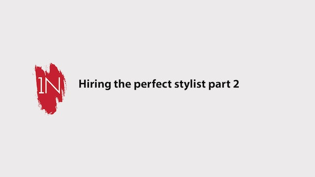 Finding the perfect stylists part 2