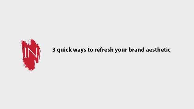 3 quick ways to refresh your brand ae...