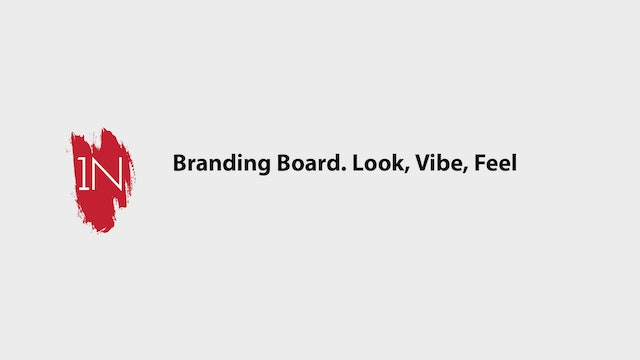 Branding Board. Look, Vibe, and Feel Part 1