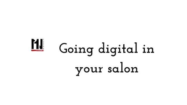 Going Digital In your Salon