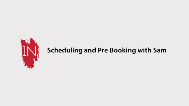Effective Scheduling and Pre Booking with SAM