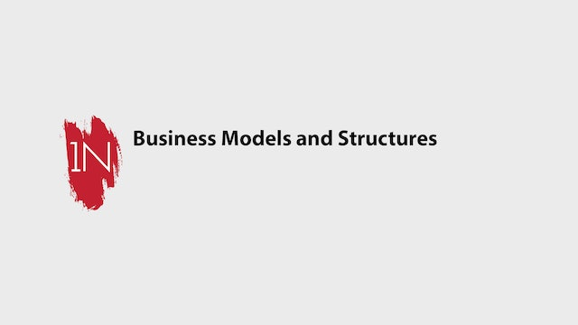 Business Models and Structures