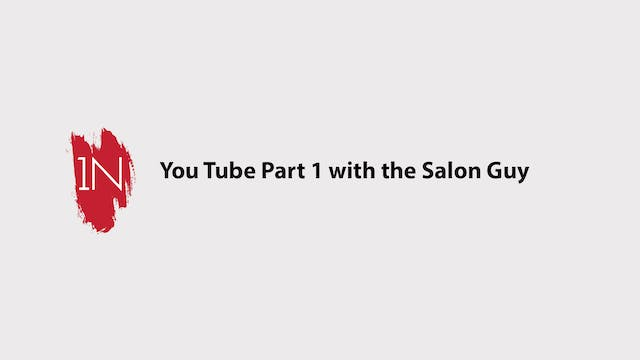 YOUTUBE part 1 with The Salon Guy