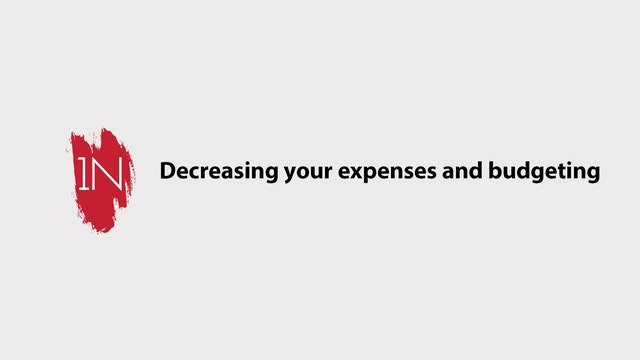Decreasing Expenses and Budgeting