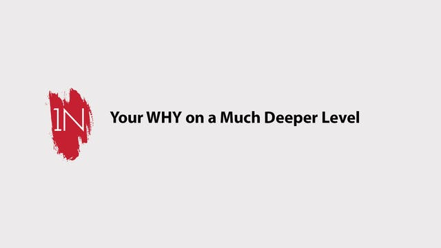 Your why on a deeper level