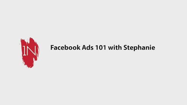Facebook ads 101 with Stephanie from ...