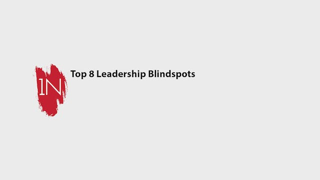 Top 8 leadership blindspots