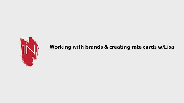 Working with Brands. Media Kits and Rate Card with Lisa