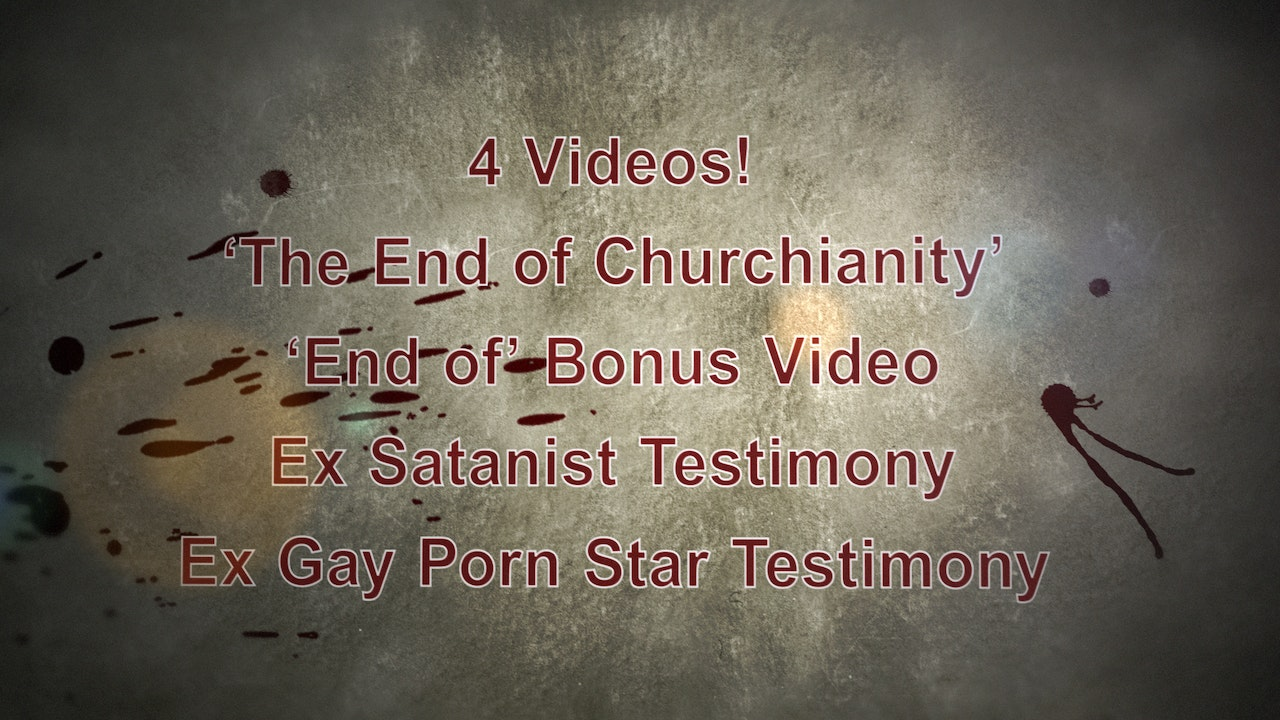 """4 Film Package - """"The End of Churchianity"""" + """"Bonus Video"""" +                """"Escape From Hell 1 & 2"""""""