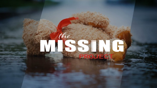 THE MISSING PROJECT - Documentary