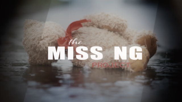 THE MISSING PROJECT - Documentary Film