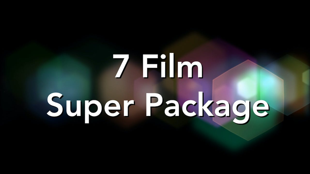 7 Film Super Package!