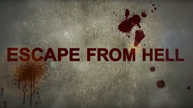 Escape From Hell - Extreme Testimony Series