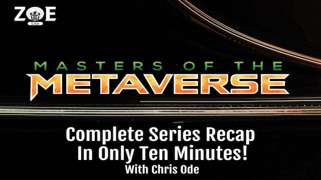 Masters Of The Metaverse | Complete Series Recap In Ten Minutes!