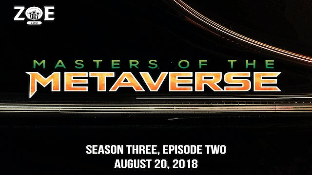 Masters Of The Metaverse S03 E02 | Do...