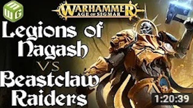 Legions of Nagash vs Beastclaw Raider...