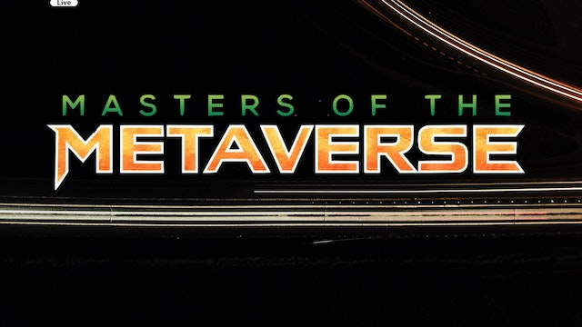 Masters Of The Metaverse