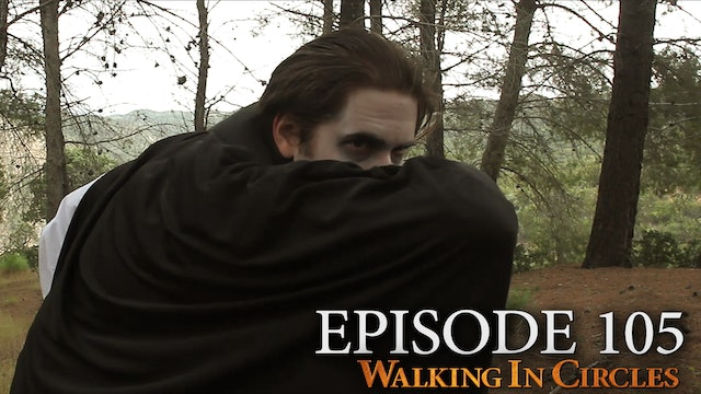 Walking In Circles S1E5: The Master of Darkness
