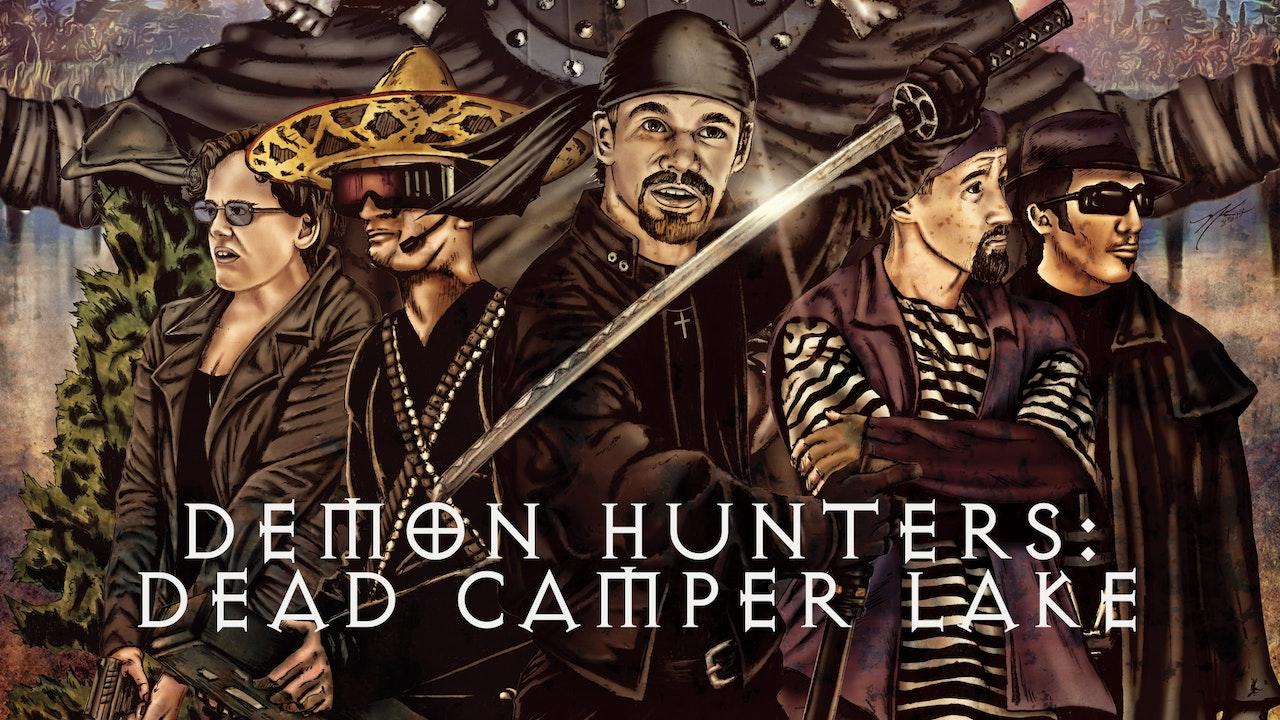 DEMON HUNTERS: DEAD CAMPER LAKE