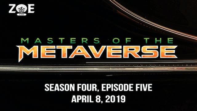 Masters Of The Metaverse S04 E05 | Da...
