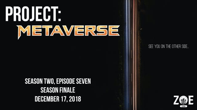 Project: Metaverse S02 E07 | Showdown