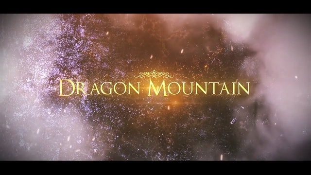 Dragon Mountain - Trailer (COMING SOON)