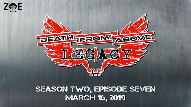 Death From Above: Legacy S02 E07 | For Old Times Sake