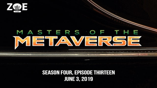 Masters Of The Metaverse S04 E13 | The End Is Just The Beginning