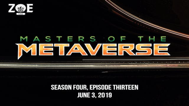 Masters Of The Metaverse S04 E13 | Th...
