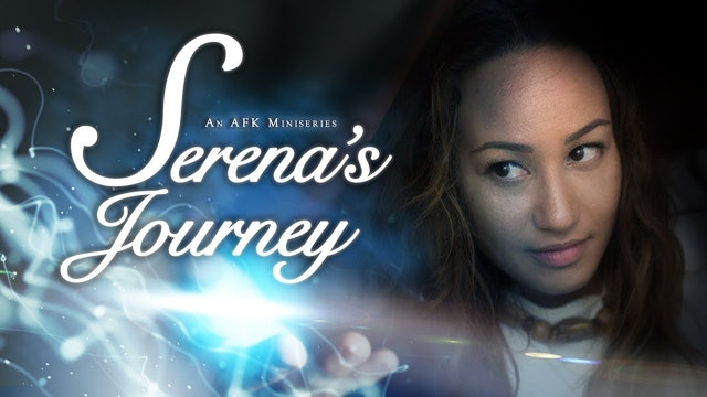 AFK: Serena's Journey