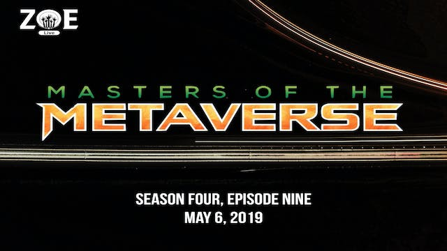 Masters Of The Metaverse S04 E09 | Ph...