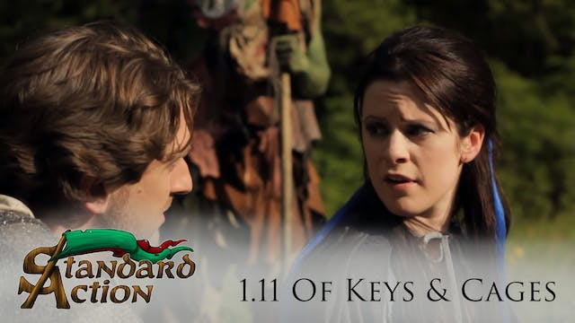 Standard Action: S1E11 - Of Keys and ...