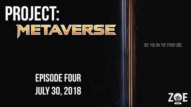 Project: Metaverse Episode 004
