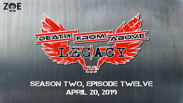 Death From Above: Legacy S02 E12 | Hot Pursuit
