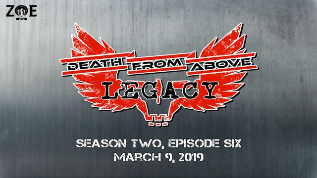 Death From Above: Legacy S02 E06 | Cloud Of Suspicion