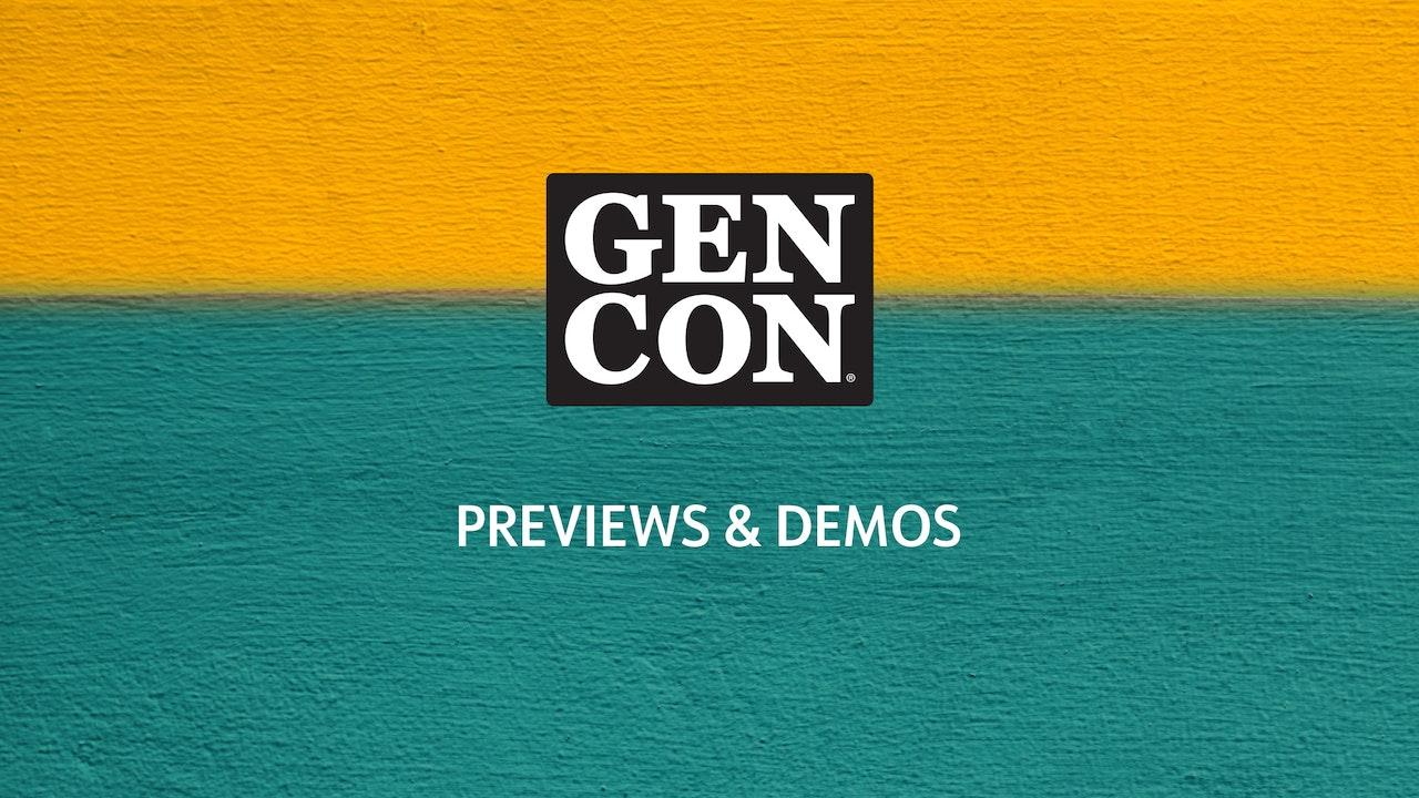 Gen Con Previews & Demos