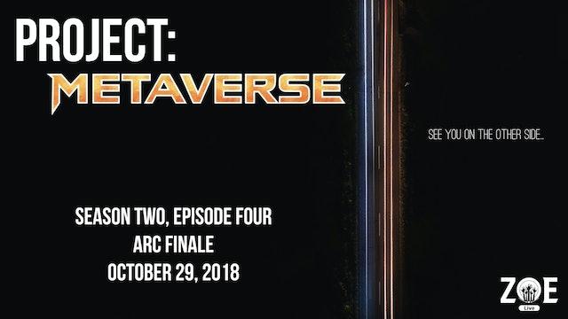 Project: Metaverse S02 E04   Remember The Alamo