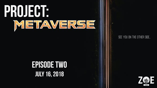Project: Metaverse Episode 002
