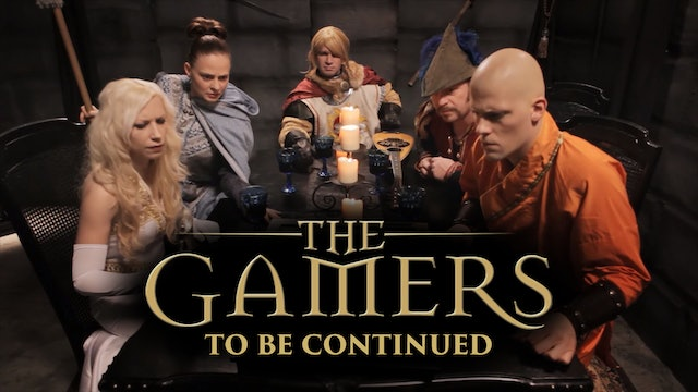 The Gamers: To Be Continued...