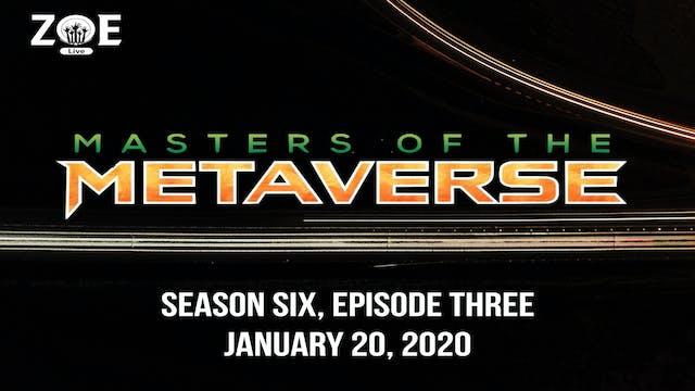 Masters Of The Metaverse S06 E03 | Fa...