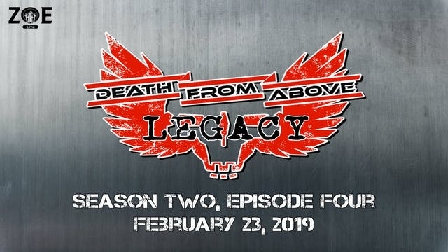 Death From Above: Legacy S02 E04 | Co...