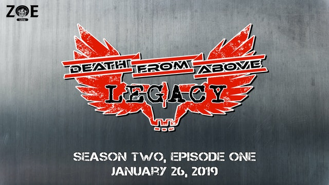 Death From Above: Legacy S02 E01 | Forward To The Past