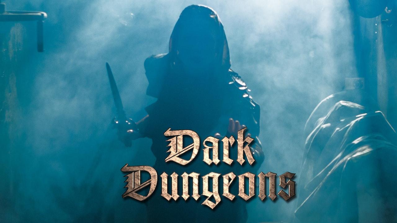 DARK DUNGEONS: THE MOVIE